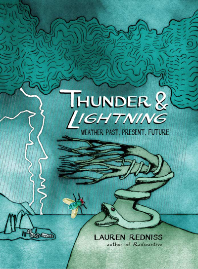 Thunder and Lightning - Laura Redniss